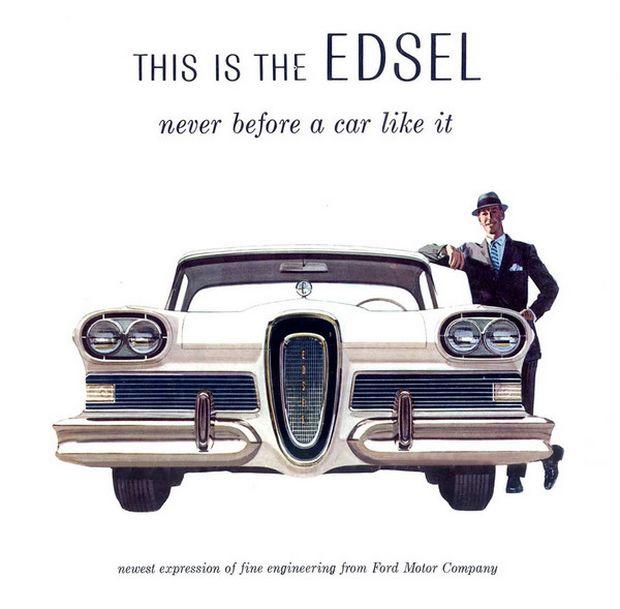 Реклама называла Edsel, которому нет аналогов